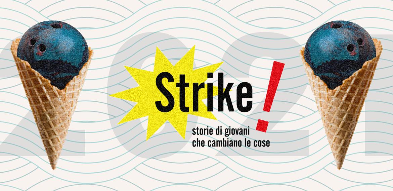 """Concorso""""Strike! Storie di giovani che cambiano le cose"""""""